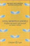 Vita, Morte e Angeli — Libro
