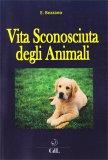 Vita Sconosciuta degli Animali — Libro