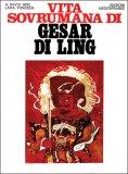 Vita Sovrumana di Gesar Di Ling - Libro