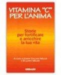 Vitamina C per l'Anima