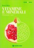 Vitamine e Minerali - Libro