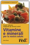 Vitamine e Minerali per la Nostra Salute