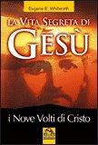 La Vita Segreta di Gesù