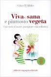 Viva, Sana e Piuttosto Vegeta - Libro