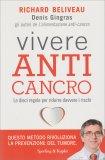 Vivere Anti Cancro - Libro