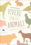 Vivere con gli Animali - Libro