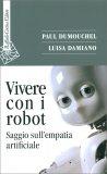 Vivere con i Robot — Libro