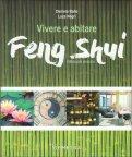 Vivere e Abitare Feng Shui - Libro