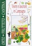 Orto, Frutteto, Cantina - Vivere e Lavorare in Campagna - Libro