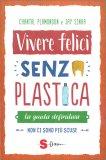 Vivere Felici Senza Plastica — Libro