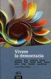 Vivere la Democrazia  - Libro