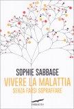 Vivere la Malattia — Libro