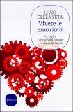 Vivere le Emozioni  - Libro