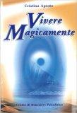 Vivere Magicamente - Libro