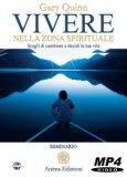 Video Corso - Vivere nella Zona Spirituale — Digitale