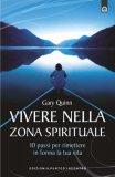 Vivere nella Zona Spirituale  — Libro