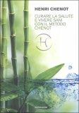 Curare la salute e vivere sani con il Metodo Henri Chenot - Libro