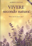 Vivere Secondo Natura - Libro