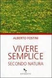 Vivere Semplice - Secondo Natura