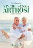 Vivere senza Artrosi  - Libro