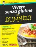 Vivere Senza Glutine for Dummies - Libro