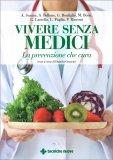 Vivere Senza Medici - Libro