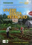 Vivere Senza Petrolio - The Power Of Community  - DVD