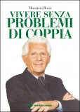 Vivere Senza Problemi di Coppia - Libro