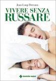 Vivere Senza Russare - Libro
