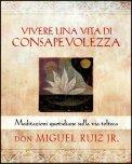 Vivere una Vita di Consapevolezza  - Libro
