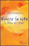 Vivere la Vita — Libro