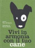 Vivi in Armonia con il Tuo Cane - Libro