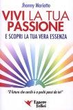 Vivi la Tua Passione  - Libro