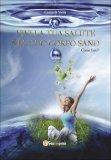 Vivi la tua Salute nel tuo Corpo Sano  - Libro