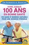 eBook - Vivre Jusqu'à 100 Ans en Bonne Santé - EPUB