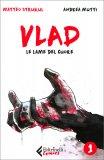 Vlad - Le Lame del Cuore — Libro