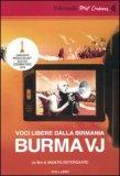 Voci Libere dalla Birmania. Burma Vj - DVD + Opuscolo
