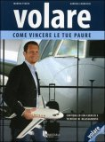Volare - Come Vincere le Tue Paure  - con CD Audio