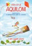 Volare con gli Aquiloni - Libro