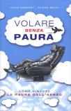 Volare senza Paura  - Libro