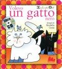 Volevo un Gatto Nero - Libro + CD