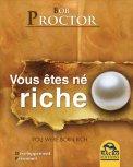 Vous Etes né Riche