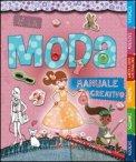 W La Moda. Manuale Creativo