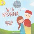 W la Nonna - Libro