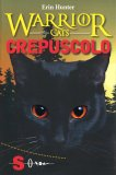 Warrior Cats - Crepuscolo - Libro
