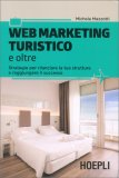 Web Marketing Turistico e Oltre - Libro
