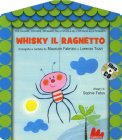 Whisky il Ragnetto con CD Audio