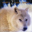 White 2 Wolf Spirit - CD