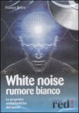 White Noise - Rumore Bianco  — CD