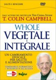 Whole - Vegetale e Integrale